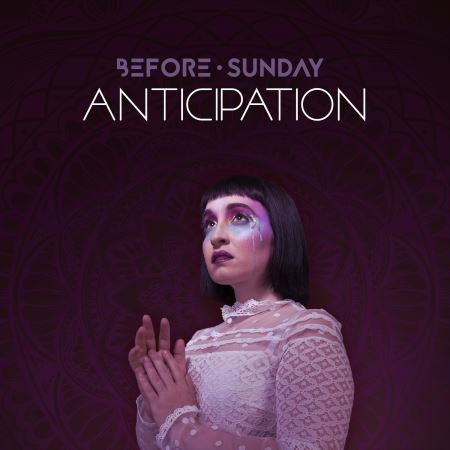 "BEFORE SUNDAY: ""Anticipation"""