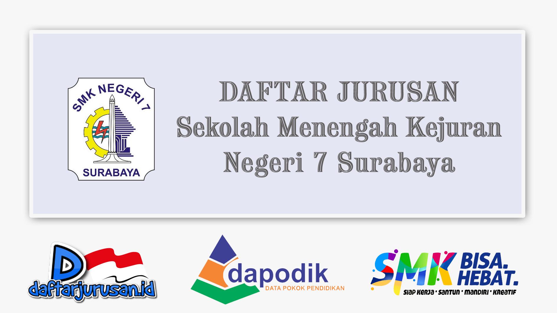 Daftar Jurusan SMK Negeri 7 Surabaya