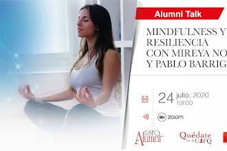 ALUMNI TALK: Mindfulness y Resiliencia con Pablo Barriga y Mireya Noboa