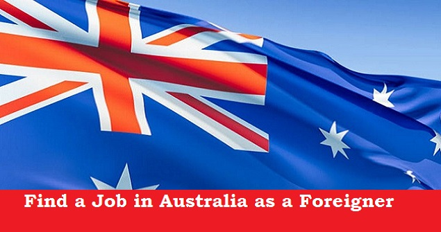 How to find Job in Australia as a foreigner