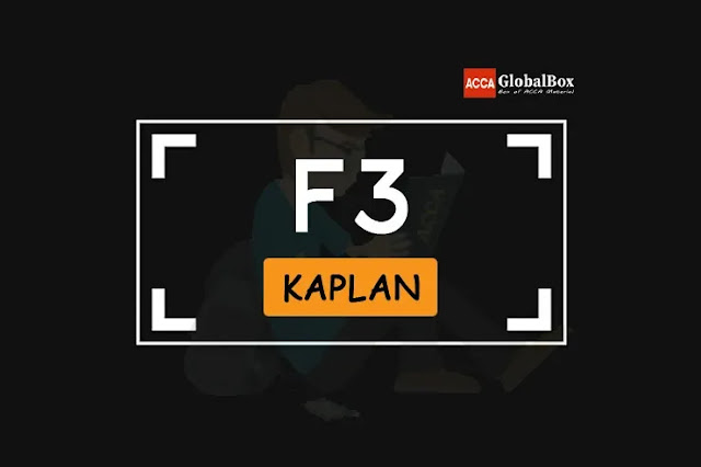 F3 - KAPLAN Study Texts, Accaglobalbox, acca globalbox, acca global box, accajukebox, acca jukebox, acca juke box,