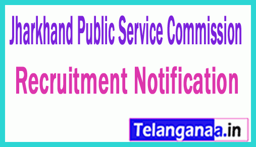 JPSC Jharkhand Public Service Commission Recruitment Notification