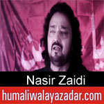 https://www.humaliwalayazadar.com/2019/09/nasir-zaidi-nohay-2020.html