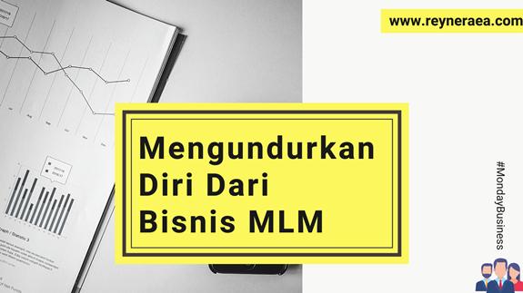Ketika Top Leader Bisnis MLM Mengundurkan Diri