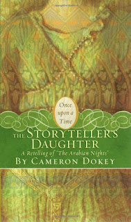 The Storyteller's Daughter  - Cameron Dokey