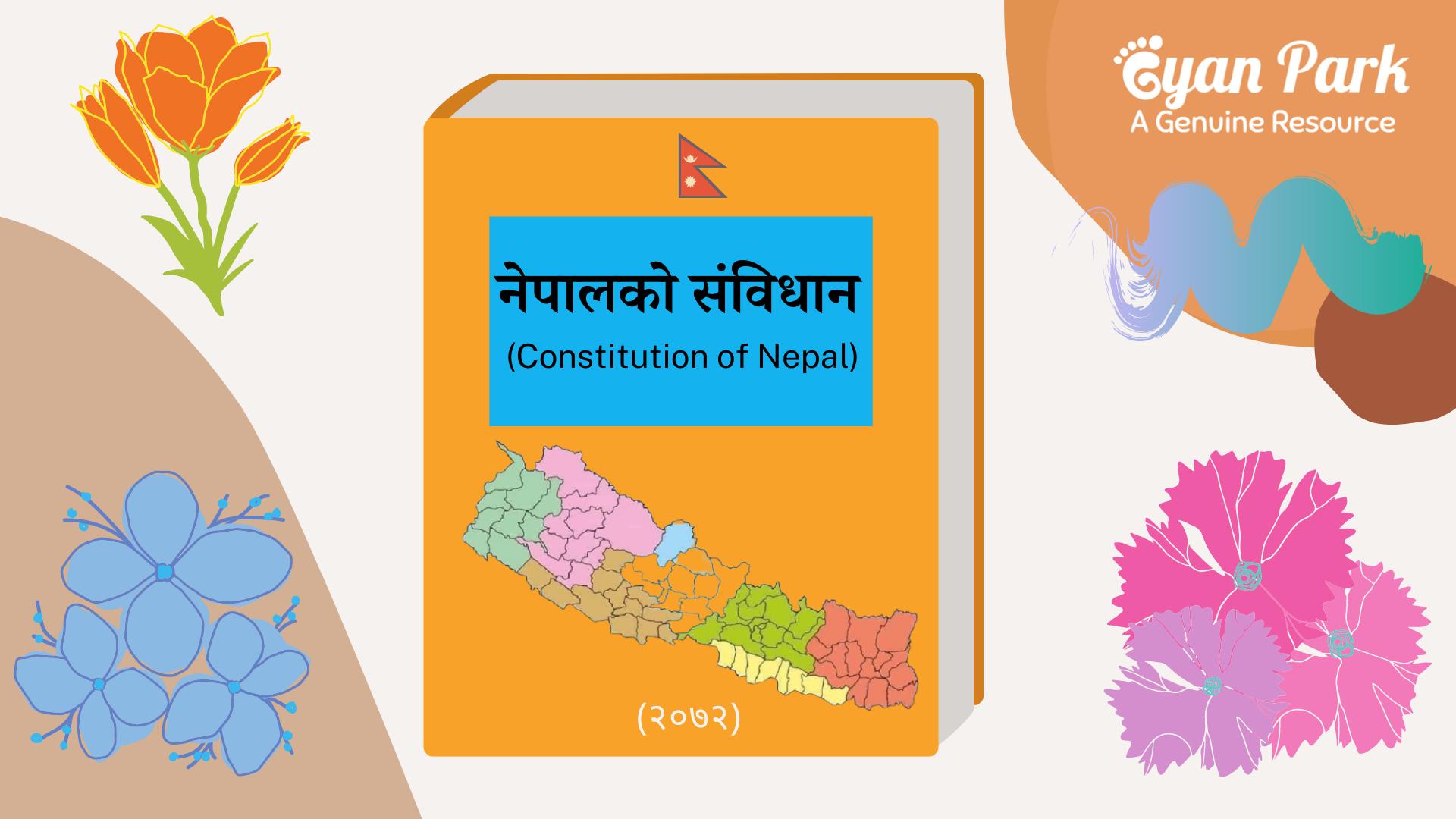 The Constitution of Nepal 2072, नेपालको संविधान २०७२, नयाँ नेपालको संविधान, The Constitution of New Nepal, Federal Nepal Constitution, Nepal ko Sambidhan 2072