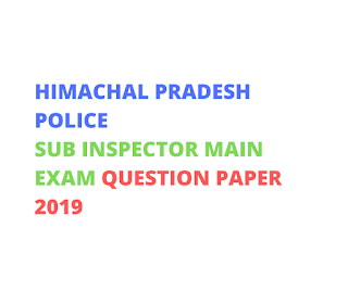 HPSSSB HAMIRPUR-HP Police Sub Inspector Main Exam Question Paper 2019