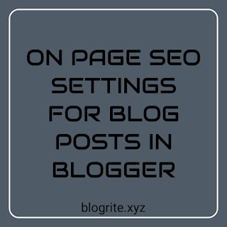 On Page SEO Tips for Blogger: BlogSpot Special
