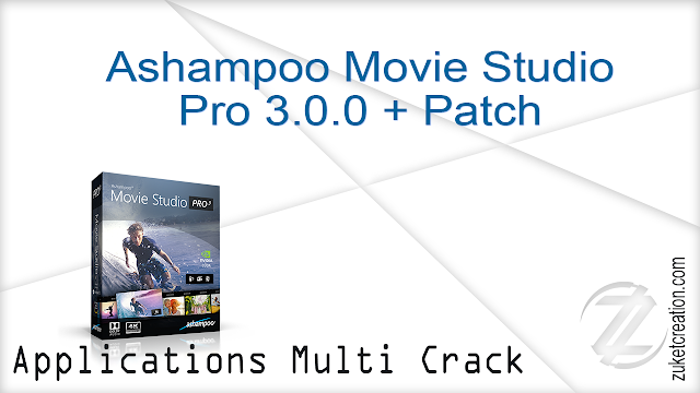 Ashampoo Movie Studio Pro 3.0.0 + Patch  |  434 MB