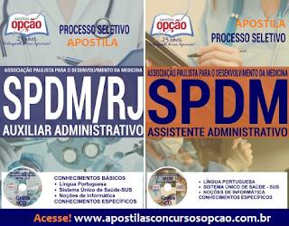 Apostila Processo Seletivo SPDM RIO 2017( RJ)