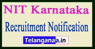 NIT Karnataka Recruitment Notification 2017