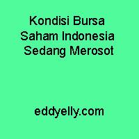 Kondisi Bursa Saham Indonesia Sedang Merosot