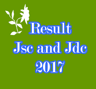 2017 year's Jsc and Jdc Examination result's news