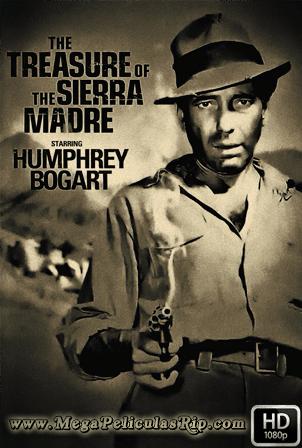 El Tesoro De La Sierra Madre [1080p] [Latino-Ingles] [MEGA]