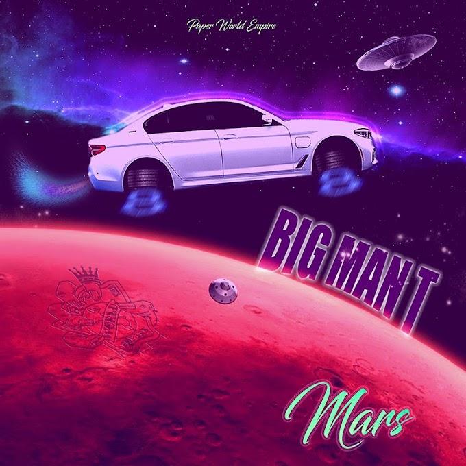 MUSIC: Big Man T - Mars