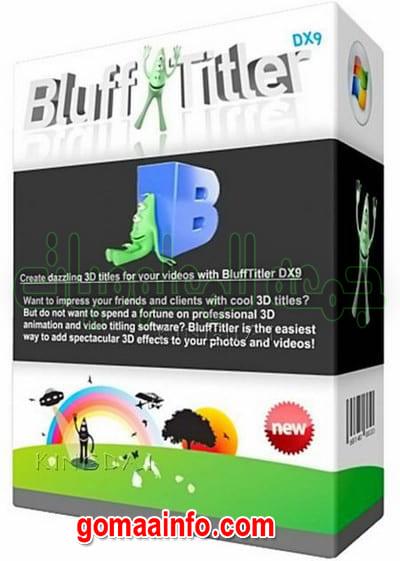 تحميل برنامج تصميم النصوص المتحركة | BluffTitler Ultimate 14.7.0.0 Multilingual