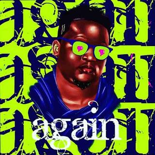 """Wande Coal – """"Again"""" [Audio]"""