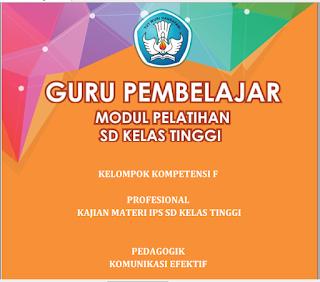 Modul PKB Guru Pembelajar SD Kelas Tinggi KK-F, https://bloggoeroe.blogspot.com/