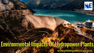 Environmental Impacts Of Hydropower Plants