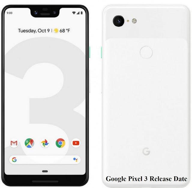 Google Pixel 3 Release Date