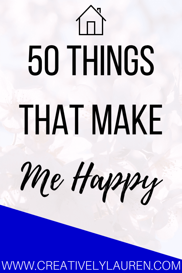 Today, in the spirit of the holiday season, I want to share 50 things that make me happy! I think it's important to be reminded of the little things in life. It's easy to get caught up with life's problems and worries and forget about the things that make us happy.
