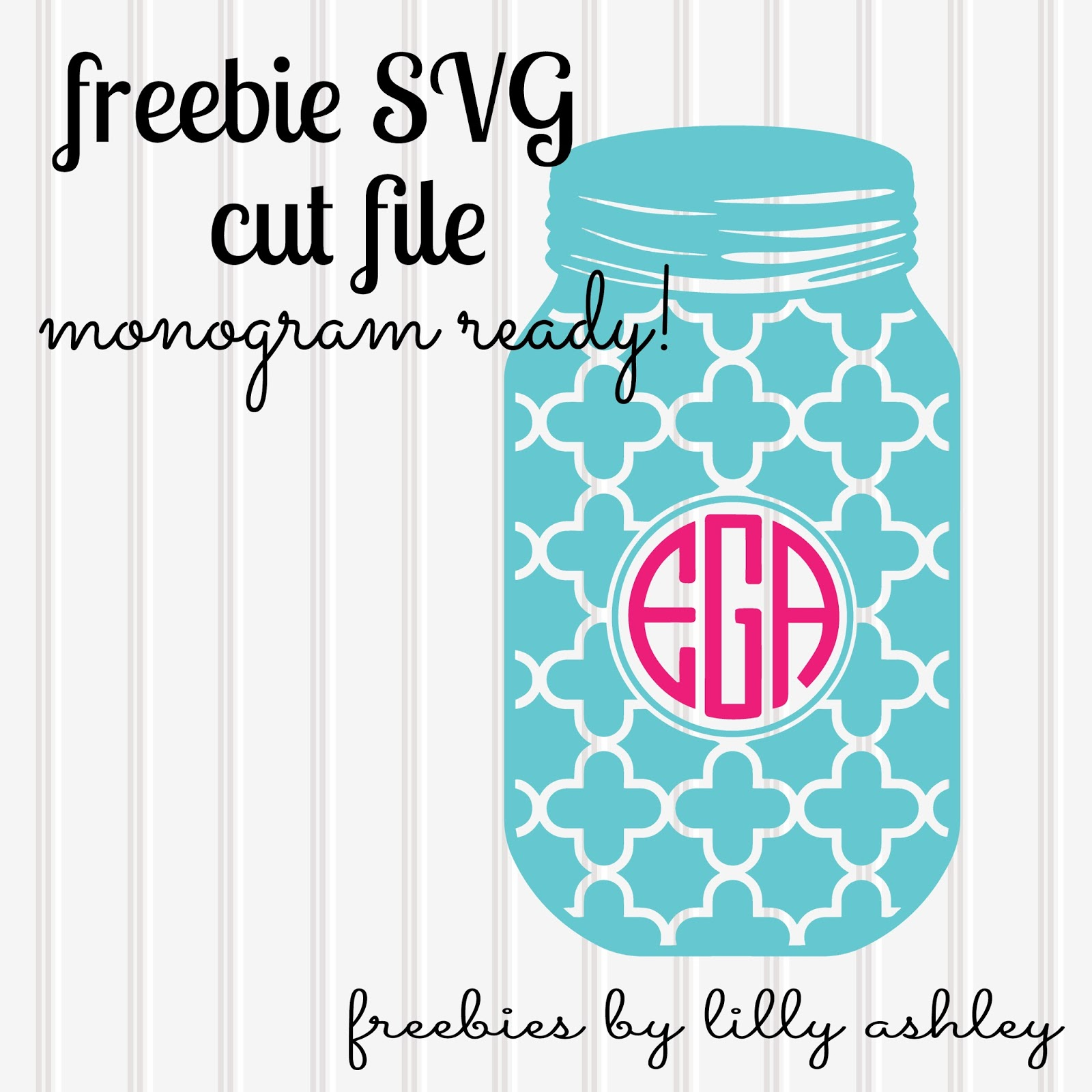 Make It Create Free Cut Files And Printables Free Mason Jar Svg Monogram Ready