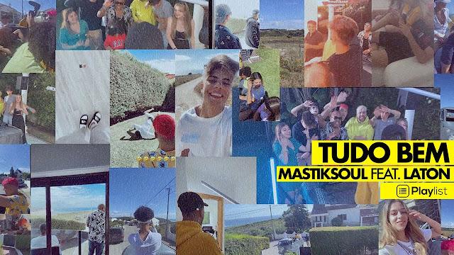 Mastiksoul Feat. Laton - Tudo Bem