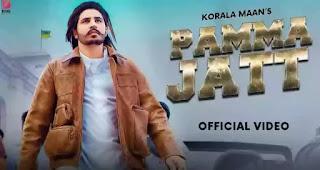 Pamma Jatt Lyrics - Korala Maan x Gurlej Akhtar
