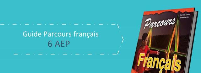 6AEP   Parcours de français - Guide de prof دليل الاستاذ اللغة الفرنسية المستوى السادس