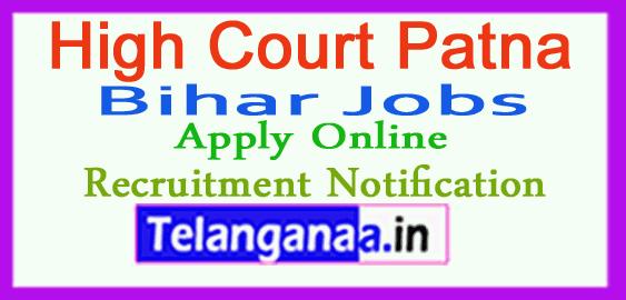 High Court Patna Recruitment Notification