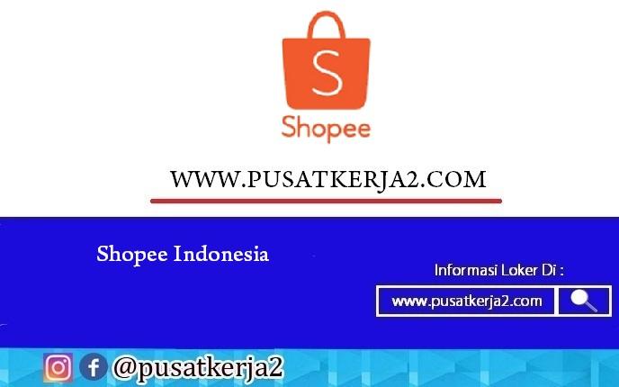Lowongan Kerja Pt Shopee Internasional Indonesia Januari 2021 Lowongan Kerja Sma Smk D3 S1 Mei 2021