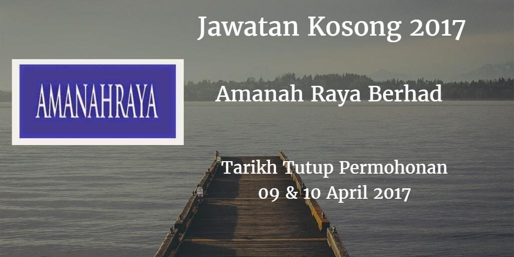 Jawatan Kosong Amanah Raya Berhad 09 & 10 April 2017