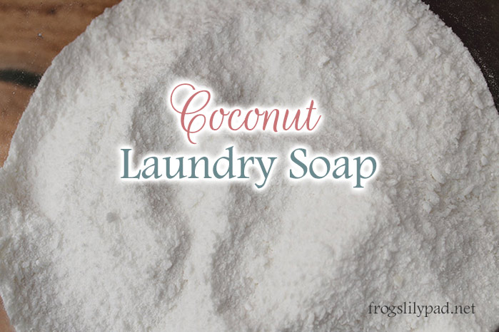 Using Coconut Oil Soap in Laundry Soap. A Laundry Soap Update.