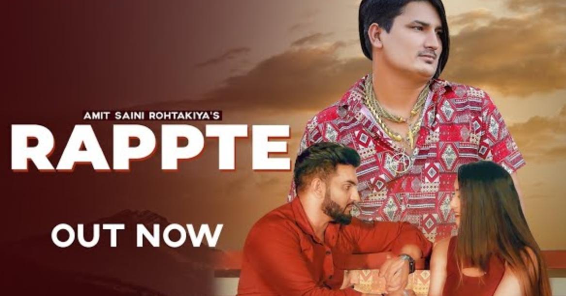 Rappte Lyrics - Amit Saini Rohtakiya - Download Video or MP3 Song