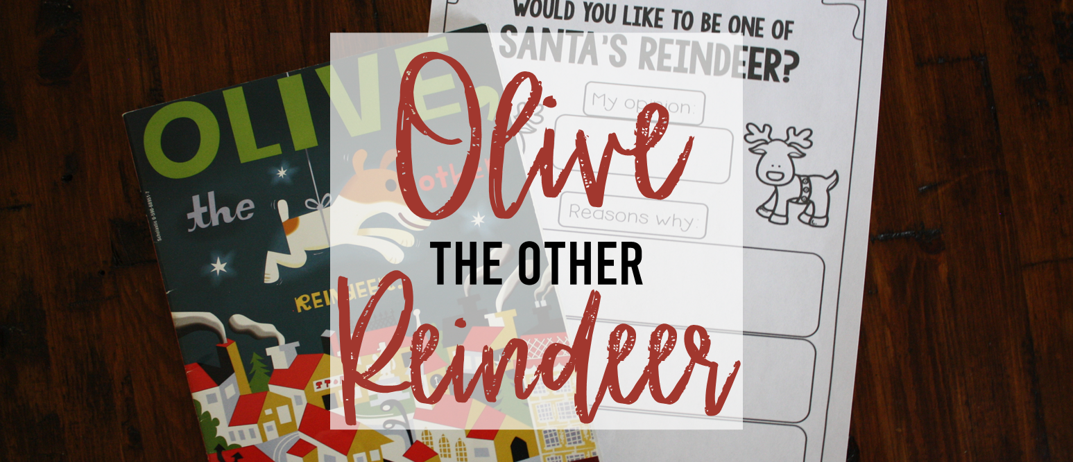 Olive the Other Reindeer book study activities unit with Common Core aligned literacy companion activities & a craftivity for Kindergarten & First Grade