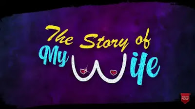 The Story of My Wife Kooku Web Series 2020,Star Cast,Review Watch Online
