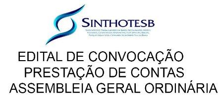 SINTHOTESB - EDITAL DE CONVOCAÇÃO PRESTAÇÃO DE CONTAS  ASSEMBLEIA GERAL ORDINÁRIA