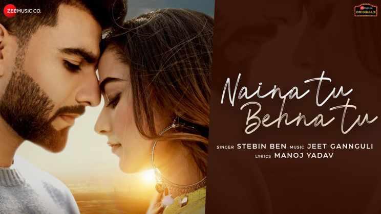 Naina Tu Behna Tu Lyrics in Hindi