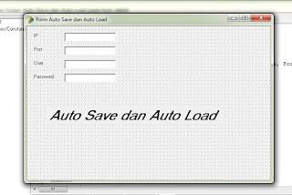 Cara menerapkan fungsi Auto Save dan Auto Load pada form delphi