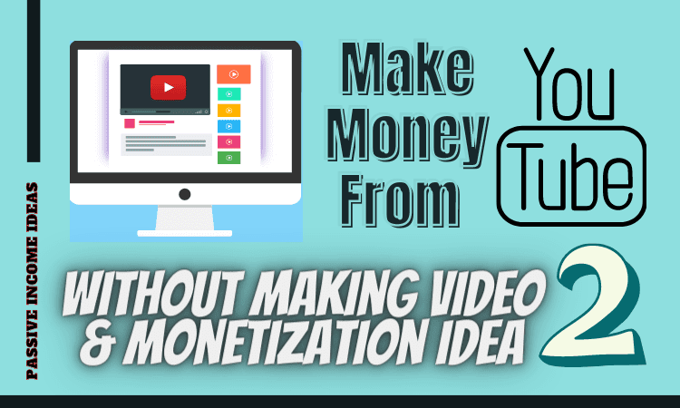 How to Earn From Youtube Without Youtube Monetization 2