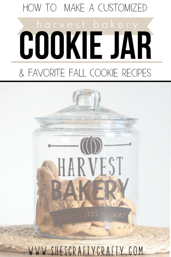 How to Make a Customized Cookie Jar with vinyl and favorite fall cookie recipes