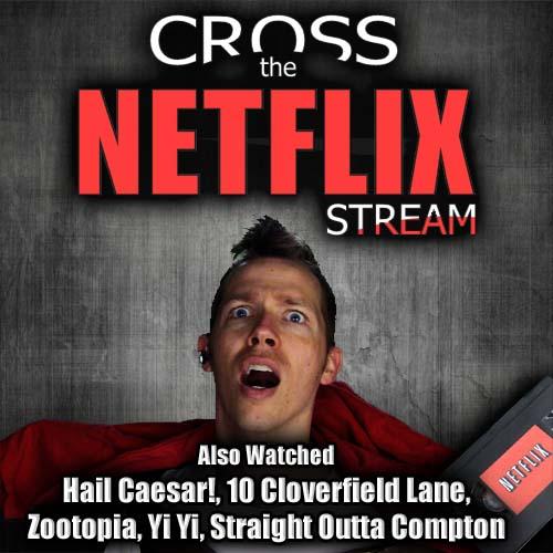 cross the netflix stream also watched hail caesar 10