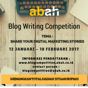 Kompetisi Blog ABAH - Digital Marketing