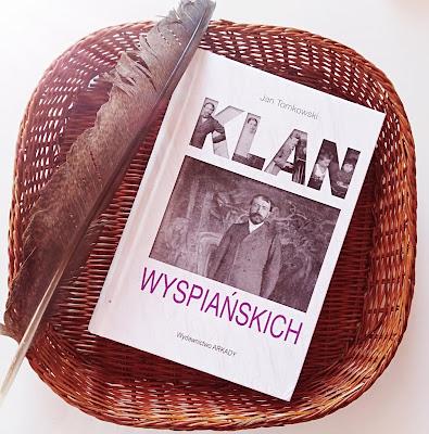 """""""Klan Wyspiańskich"""" Jan Tomkowski"""