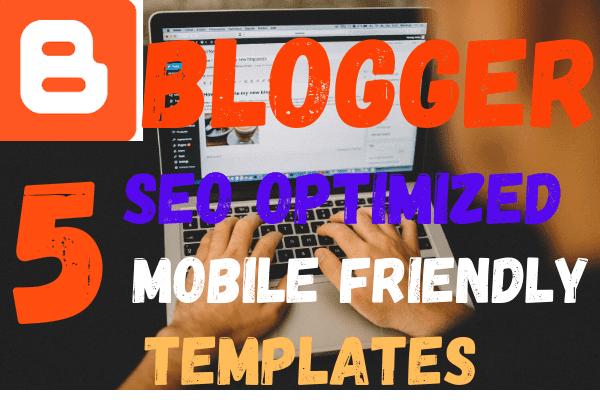5-top-blogger-templates