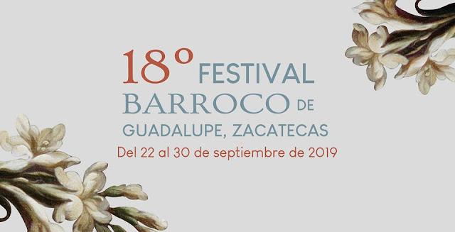 festival barroco guadalupe zacatecs 2019