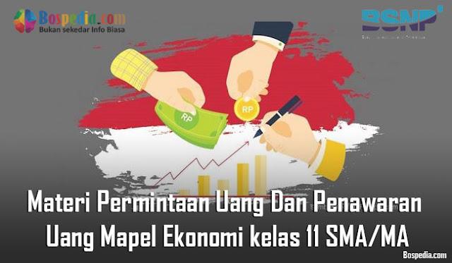 Materi Permintaan Uang Dan Penawaran Uang Mapel Ekonomi kelas 11 SMA/MA