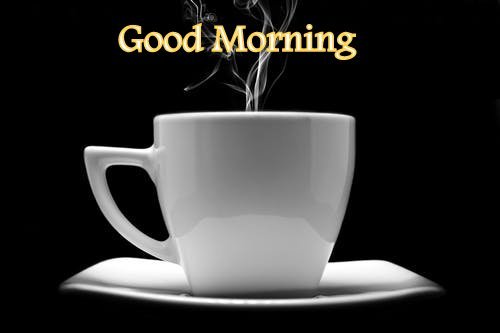 Good morning coffee mug download for whatsapp and facebok to share with your friends and family members