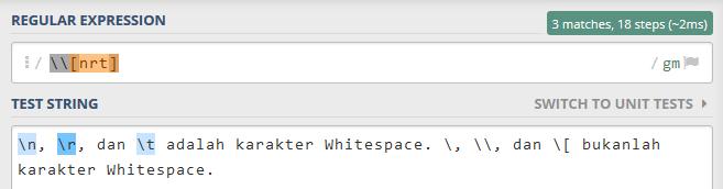 mencocokkan Escape Sequence seperti karakter Whitespace \n, \r, dan \t, tetapi tidak dengan Escape Sequence lain