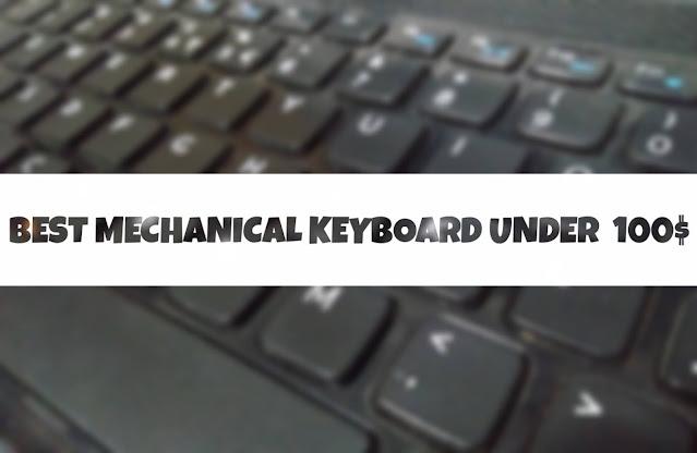 best mechanical keyboard under 100